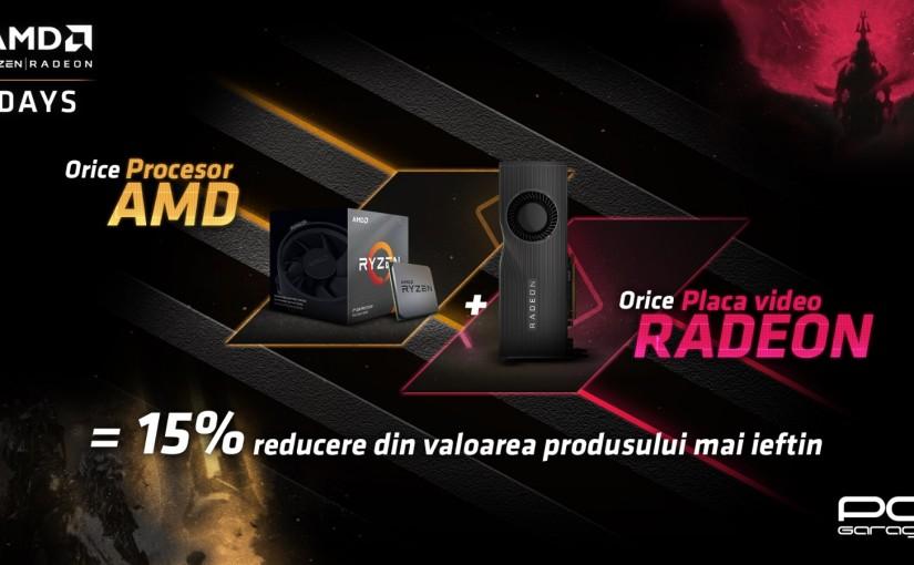 PC Garage dă startul zilelor AMD 15% reducere la orice achiziţie de procesor AMD + placă video Radeon